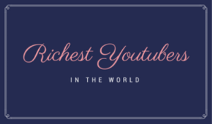 richest youtubers