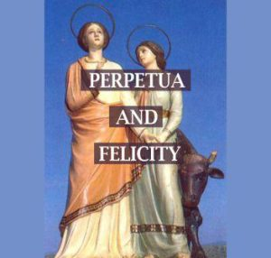 perpetua-and-felicity