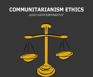 Communitarianism ethics