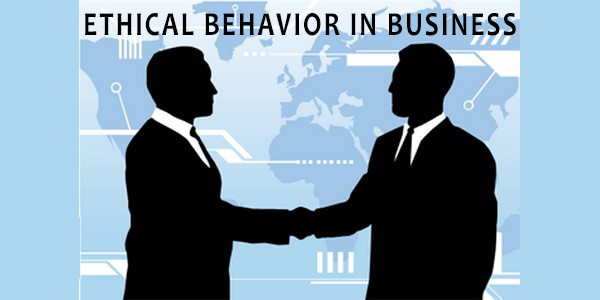 Ethical Behavior in Business